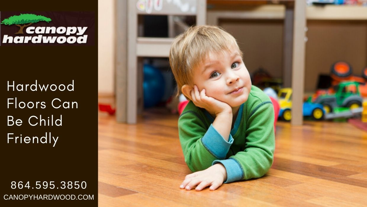 Hardwood Floors Can Be Child Friendly